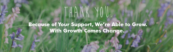 Thanks to you, we're growing (and changing)